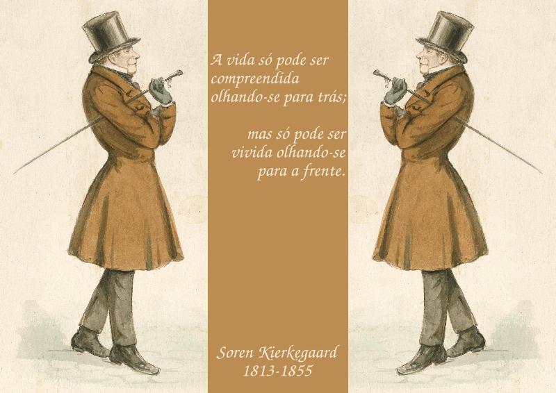 A_vida_só_pode_ser_compreendida_olhando-se_para_trás;_mas_só_pode_ser_vivida_olhando-se_para_a_frente._Soren_Kierkegaard,_1813-1855_-pt.svg