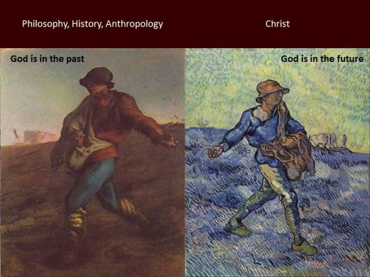 God in the past or the future