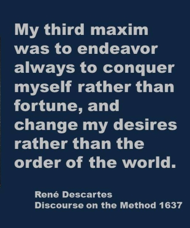 Descartes - Conquer yourself