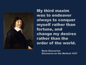 Descartes - Conquer yourself