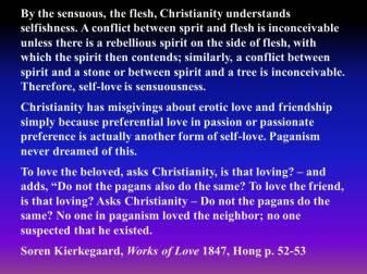 Selfishness Kierkegaard